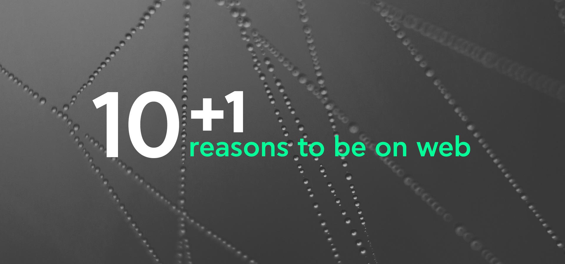 10+1 Λόγοι για να έχετε Ιστοσελίδα